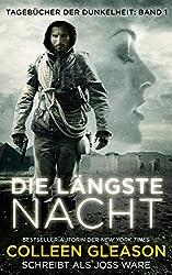 Die Längste Nacht (Tagebücher der Dunkelheit, Band: 1)
