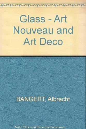 Glass Art Nouveau and Art Deco