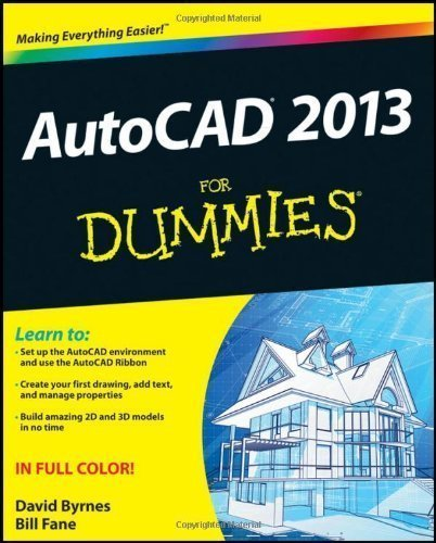 AutoCAD 2013 For Dummies by Fane, Bill Published by For Dummies 1st (first) edition (2012) Paperback