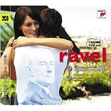 1 Heure 1 Vie Avec Ravel