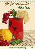 Erfrischender Eistee (Tischkalender 2018 DIN A5 hoch): Ideen für selbstgemachten Eistee ohne Zucker...