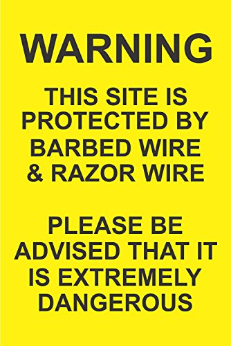 INDIGOS UG - Aufkleber - Sicherheit - Warnung - Warning this site is protected by barbed wire & razor wire please be advidsed that it is extremely30x20 cm Büro, Firma, Schule, Hotel, Werkschutz -