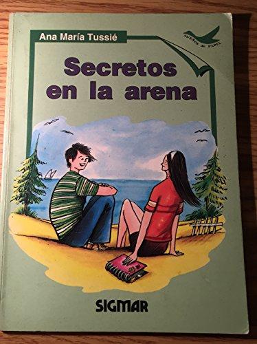 Secretos En La Arena/secrets In The Sand: Nivel 2 (SUENOS DE PAPEL) por Ana Maria Tussie