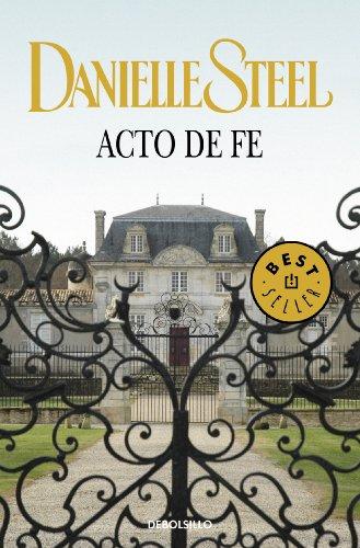 Acto de fe por Danielle Steel