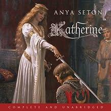 Katherine: The classic historical romance