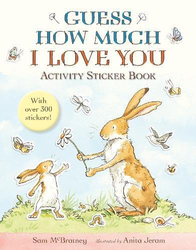 Guess How Much I Love You Sticker Book por Sam Mcbratney