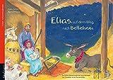 Elias auf dem Weg nach Betlehem: Folien-Adventskalender