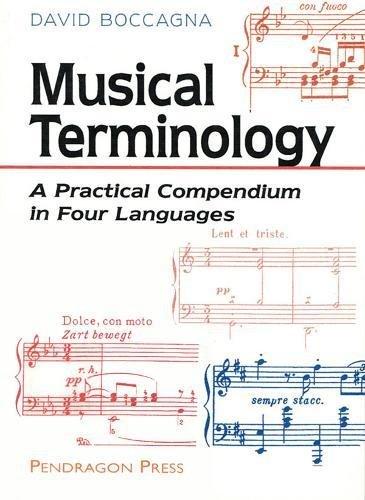 Musical Terminology: A Practical Compendium in Four Languages par David Boccagna