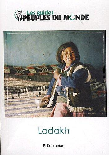 Ladakh et Himalaya de l'ouest par Patrick Kaplanian