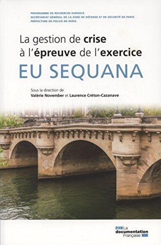EU Sequana : La gestion de crise à l'épreuve de l'exercice