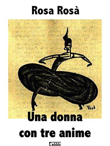Una donna con tre anime (Fuori dal coro) (Italian Edition) eBook ...