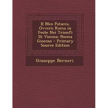 Il Meo Patacca, Ovvero Roma In Feste Nei Trionfi Di Vienna: Poema Giocoso