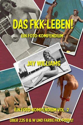 Das FKK-Leben! (Ein Foto-Kompendium. 2)