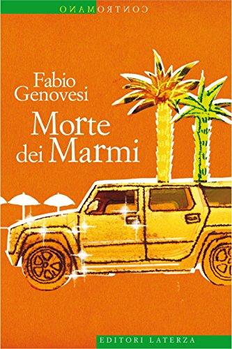 Morte dei Marmi (Contromano) (Italian Edition) eBook: Fabio Genovesi: Amazon.es: Tienda Kindle