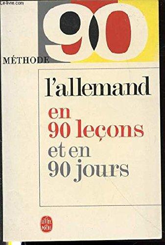 METHODE 90 ALLEMAND - L'ALLEMAND EN 90 LECONS.