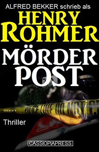 Mörderpost: Thriller (Alfred Bekker Thriller 12)