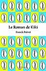 Le roman de kiki