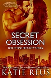 Secret Obsession (Red Stone Security Series) (Volume 12) by Katie Reus (2016-04-26)