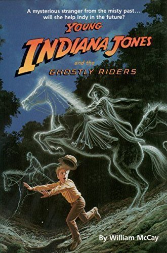 Young Indiana Jones and the ghostly riders.