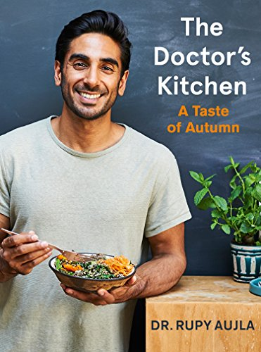 The Doctor's Kitchen: A Taste of Autumn