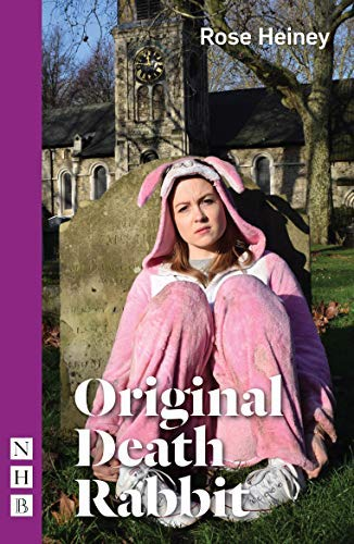 Original Death Rabbit (NHB Modern Plays) (English Edition)