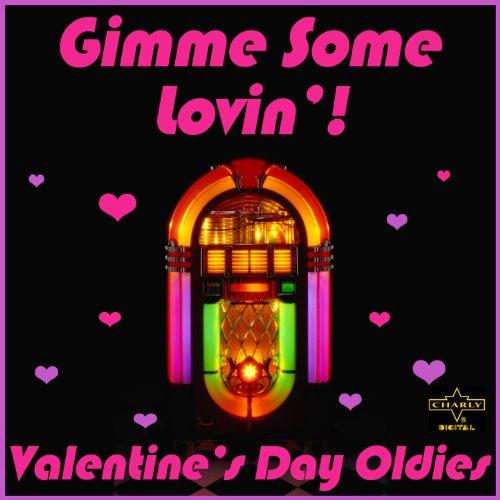 Gimme Some Lovin': Valentine's...