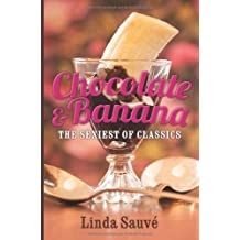 Chocolate and Banana: The sexiest of classics