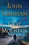 Gray Mountain: A Novel....
