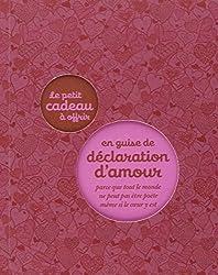 LE PETIT CADEAU A OFFRIR EN GUISE DE DECLARATION D'AMOUR