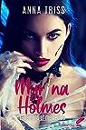 Myrina Holmes, tome 1 : Démons et merveilles par Triss