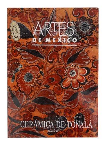Ceramica De Tonala/ Ceramics of Tonala (Artes De Mexico)