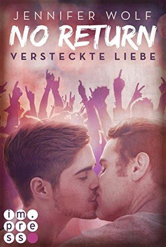 No Return 2: Versteckte Liebe von [Wolf, Jennifer]