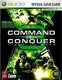 Command & Conquer 3: Tiberium Wars (Xbox360): Prima Official Game Guide: Tiberium Wars(XBOX 360) Official Strategy Guide (Prima Official Game Guides)