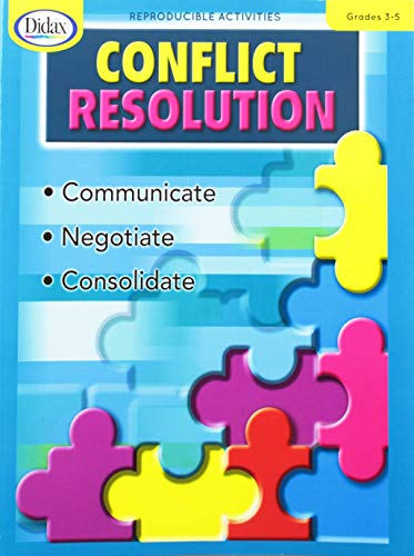 Conflict Resolution, Grades 3-5 (Conflict Resolution (Didax))