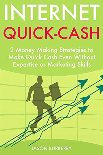 internet-quick-cash-2-money-making-strategies-to-make-quick-cash-even-without-expertise-or-marketing