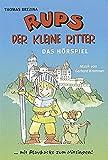 Rups der kleine Ritter: Das Hörspiel