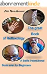 The great Book of Reflexology: A Self...