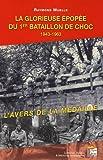 La glorieuse épopée du 1er Bataillon de Choc 1943-1963