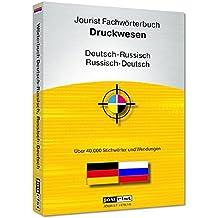 Jourist Fachwörterbuch Druckwesen Russisch-Deutsch, Deutsch-Russisch