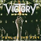 Fuel to the Fire: the Best of Victory/Re-Recorded Versions by Victory