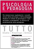 Tutto psicologia e pedagogia di Colombo, Barbara (2010) Tapa blanda