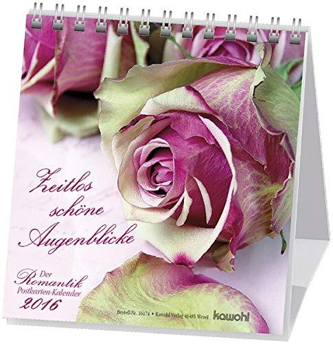 Zeitlos schöne Augenblicke 2016: Der Romantik-Postkarten-Kalender