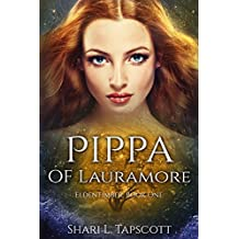 Pippa of Lauramore (The Eldentimber Series Book 1) (English Edition)