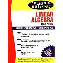 Schaum's Outline of Linear Algebra (Schaum's Outline Series) by Seymour Lipschutz (2000-12-01)