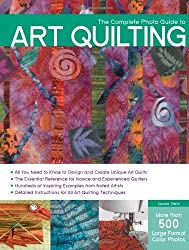 The Complete Photo Guide to Art Quilting by Susan Stein (June 01,2012)