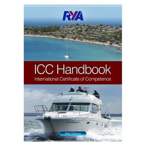 RYA ICC Handbook: International Certificate of Competence por Rob Gibson