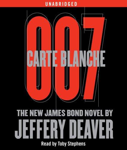 Carte Blanche 007: The New James Bond Novel