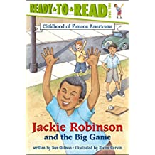 Jackie Robinson and the Big Game (Ready-to-read: Level 2)