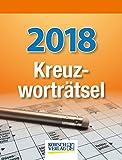 Kreuzworträtsel 2018: Tages-Abreisskalender mit einem neuen Kreuzworträtsel für jeden Tag I Aufstellbar I 12 x 16 cm - Korsch Verlag