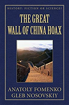 The Great Wall of China Hoax (History: Fiction or Science